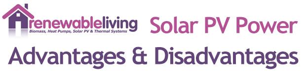Solar PV Power – Advantages & Disadvantages