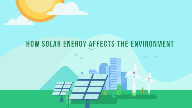 How Solar Energy Affects The Environment